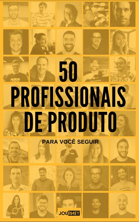 50 -Profissionais de Produto Brazil
